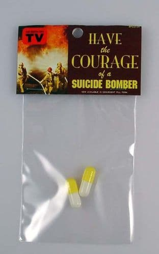 Have The Courage Of A Suicide Bomber #86