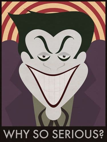 Why So Serious? - The Joker - Batman Movie Poster