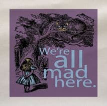 Alice In Wonderland we're all mad Here Purple Fabric Panel