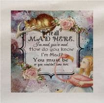 Alice We're All Mad Here Wonderland Fabric Panel