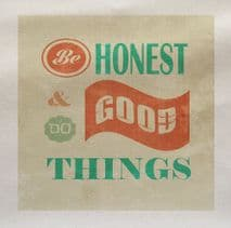 Be Honest & Do Good Things - Printed Fabric Panel