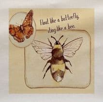 Float Like a Butterfly sting like a Bee Insect Fabric Panel