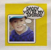 Personalised Any Picture Any Text You're My Superhero Fabric Panel