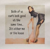 Pin Up Both Of Us Look Good Me Or House Fabric Panel
