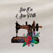 Sew On And Sew Forth Sewing Machine Fabric Panel