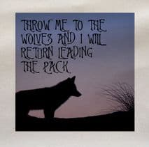 Wolf Throw Me to the wolves Pack Printed Fabric Panel