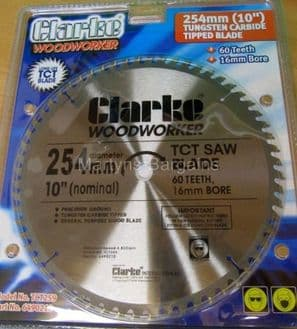 10 inch 60 tooth (254mm) Saw Blade for Clarke 16mm Bore Table Saw