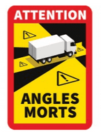 DURITE  French Blind Spot Warning Sign For HGVs over 3.5T Attention Angles Morts     0-870-54