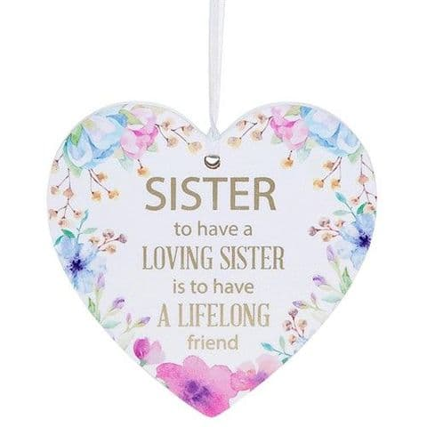 Sister  White Hanging Heart Sentiment Floral Plaque - Messages
