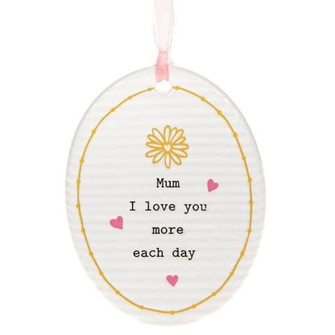 Thoughtful Words Ceramic Hanging Oval Sign - Mum I love....