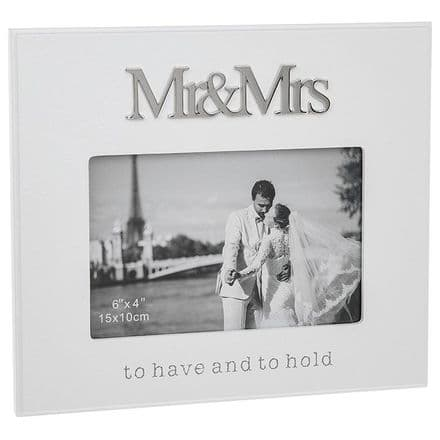 Mr and Mrs to Have and to Hold Frame 6x4