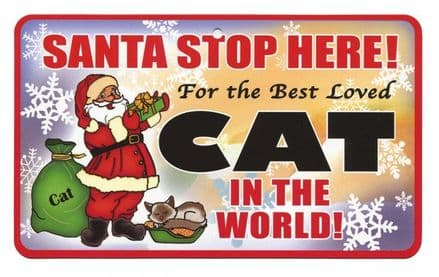 Santa Stop Here Cat Pet Sign