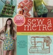 101 Great Ways to Sew a Metre by Rebecca Yaker & Patricia Hoskins