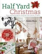 Half Yard Christmas by Debbie Shore
