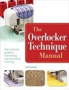 Overlocker Technique Manual by Julia Hincks