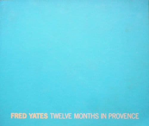 Fred Yates 12 Months in Provence Catalogue