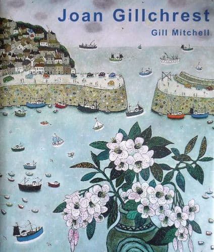Joan Gillchrest A Life in Pictures by Gill Mitchell