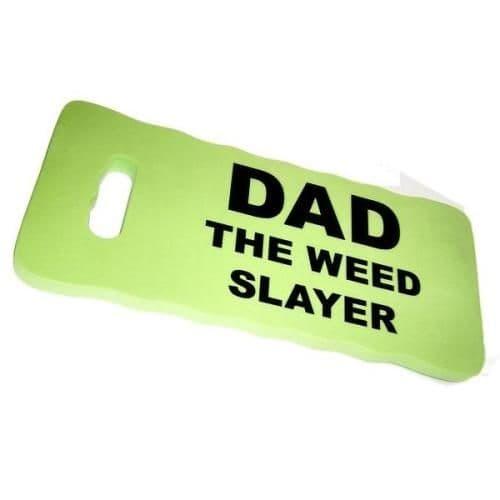 DAD THE WEED SLAYER - Kneeling Pad For Gardeners - Green