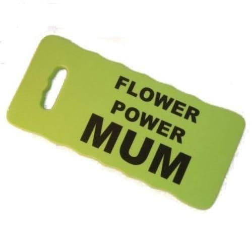 FLOWER POWER MUM - Kneeling Pad For Gardeners - Green