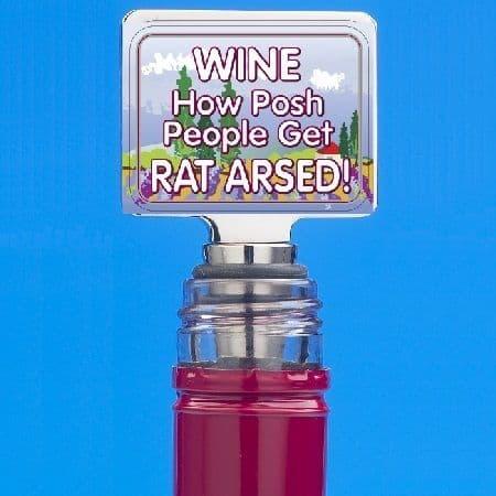WINE HOW POSH PEOPLE GET RAT ARSED - Funny Novelty Wine Bottle Stopper