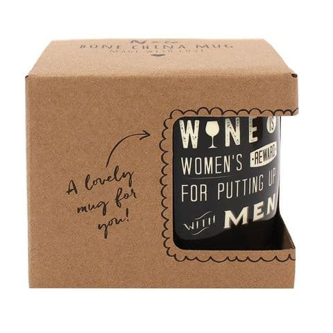 Wine Is Women's Reward For Putting Up With Men - Black Gift Boxed Mug