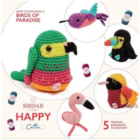 Happy Cotton Book 13 (Birds of Paradise)  Amigurumi Crochet Patterns Sirdar
