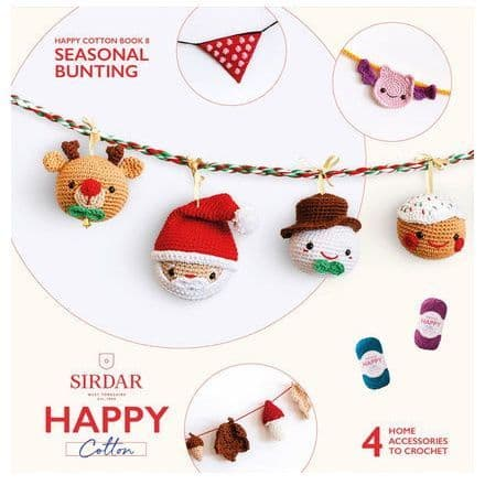 Happy Cotton Book 8 (Seasonal Bunting)  Amigurumi Crochet Patterns Sirdar